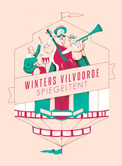 Campaign design and illustration for Winters Vilvoorde 2018 - Spiegeltent
